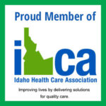 Proud Member of IHCA (Idaho Health Care Association) Improving lives by delivering solutions for quality care.